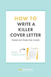 how to quickly write a killer cover letter cover letter