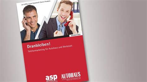 werkstatt telefon telefonmarketing f 252 r autohaus und werkstatt autohaus de