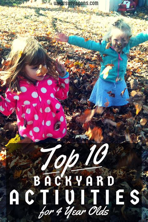 top 10 backyard activities for 4 year olds