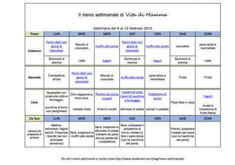alimentazione corretta menu settimanale 249 settimanale 9 15 febbraio 2015 vita di mamma