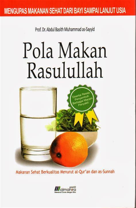 Manhaj Dakwah Rasulullah Prof Dr Muhammad Amahzun pustaka iman pola makan rasulullah saw