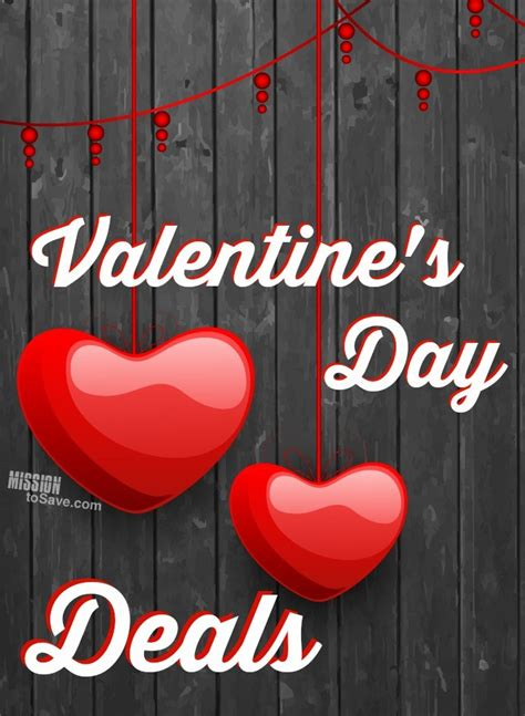 valentines day deals s day deals eat free coupons more