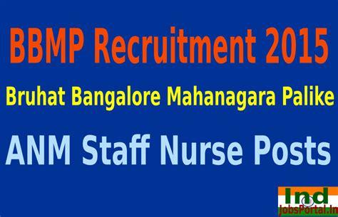 bbmb recuruitment 2015 advt for 267 vacancies bbmb bbmp recruitment 2015 for 474 anm staff nurse posts