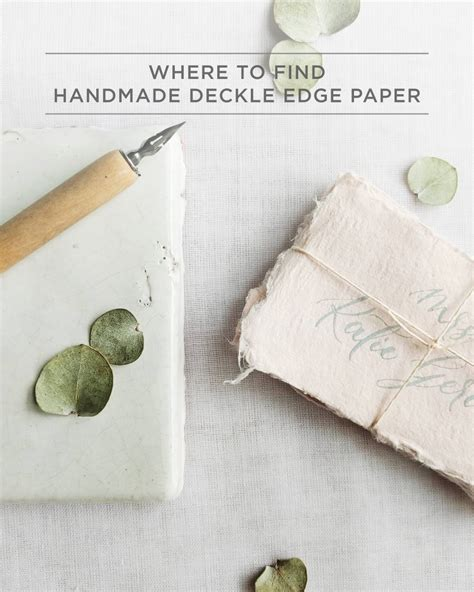 Handmade Paper Company - where to find handmade deckle edge paper