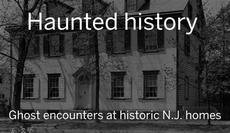 haunted house nj the 8 most historic real haunted houses in n j nj com
