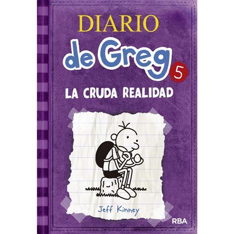 diario de greg 5 diario de greg 5 la cruda realidad