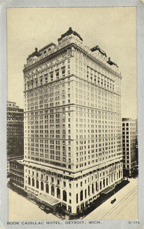 book cadillac hotel history pin by lambert on detroit michigan