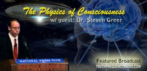 the frequency of aliens books the physics of consciousness dr steven greer 08 30 2010