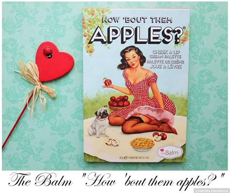 The Balm Lipcream the balm quot how bout them apples quot cheek lip