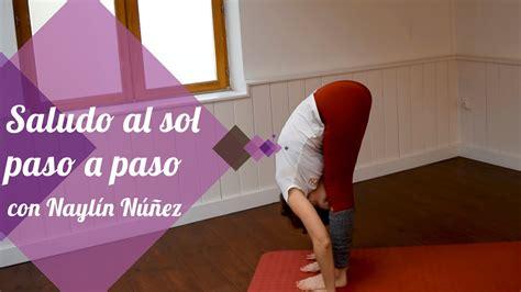 tutorial yoga saludo al sol el saludo al sol paso a paso de hatha yoga youtube