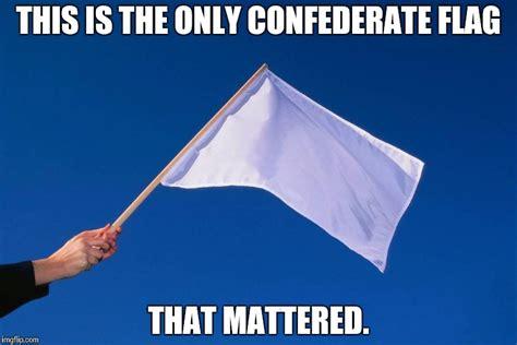 Flag Meme - remember who won imgflip