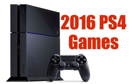 watch video game release calendar june 2016 15 exciting 2016 ps4 games