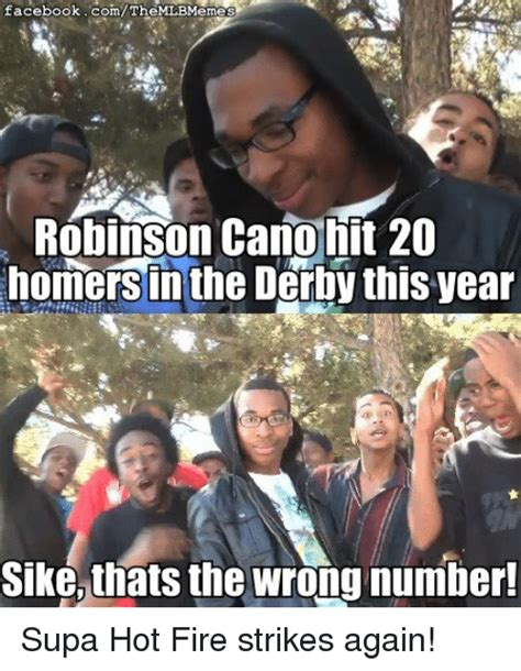 Supa Hot Fire Meme - sike thats the wrong number sike www imgkid com the