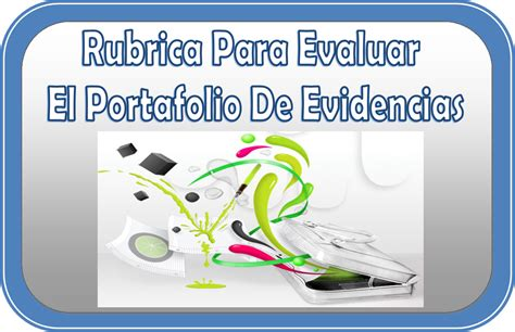 portafolio de ofertas de cr rubrica para evaluar el portafolio de evidencias http materialeducativo org rubrica para