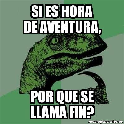 preguntas existenciales para no dormir meme filosoraptor si es hora de aventura por que se