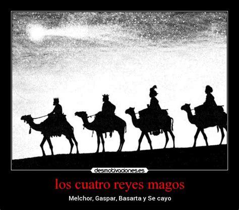 imagenes mamonas de reyes magos los cuatro reyes magos desmotivaciones