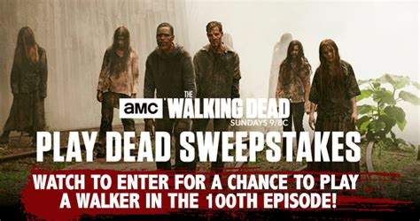 play dead as a walker on the walking dead sweepstakeslovers - Amc Sweepstakes
