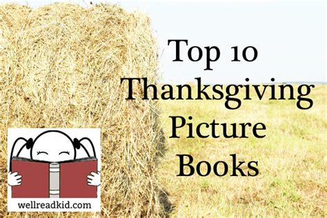 thanksgiving picture book top 10 thanksgiving picture books well read kid