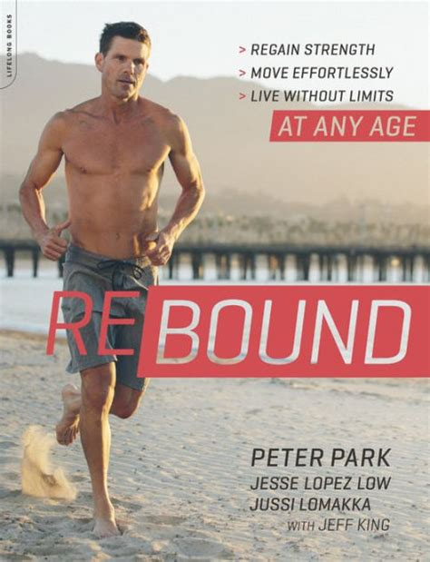 rebound regain strength move effortlessly live without limits at any age books rebound regain strength move effortlessly live without