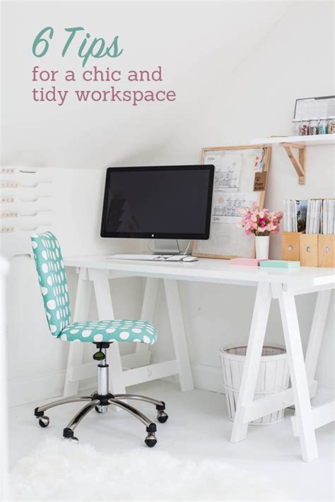 operation organize 6 tips for a chic and tidy desk