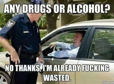 Any Drugs Or Alcohol Meme - any drugs or alcohol meme http www jokideo com