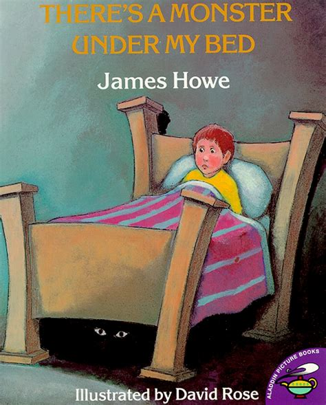 there s a monster under my bed book by james howe david