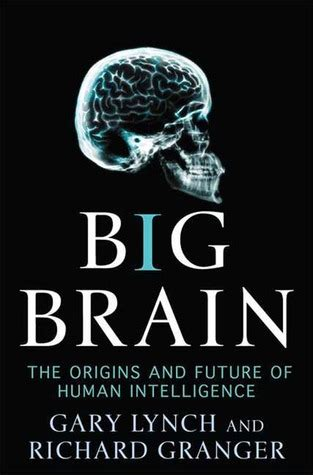 the future of intelligence books big brain the origins and future of human intelligence by