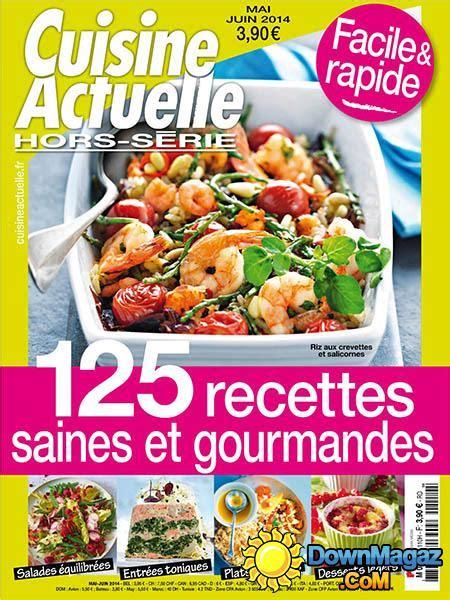 hors s駻ie cuisine actuelle cuisine actuelle hors s 233 rie mai juin 2014 no 110