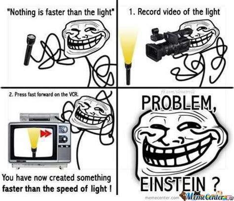 Problem Meme - problem einstein troll by russianboyx meme center