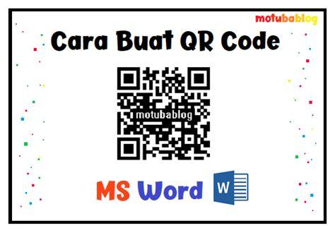 membuat qr code  microsoft word