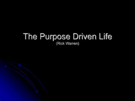 the purpose driven life ppt the purpose driven life rick warren powerpoint presentation id 571993