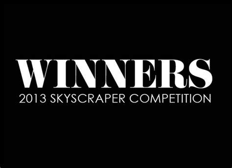 contest 2013 results winners evolo 2013 skyscraper competition arch student