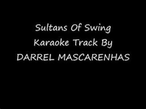 Sultans Of Swing Karaoke By Darrel Mascarenhas Youtube