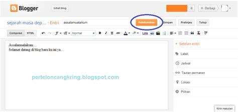 cara membuat blog lewat html cara membuat blog pada blogspot catatan mantan guru sd