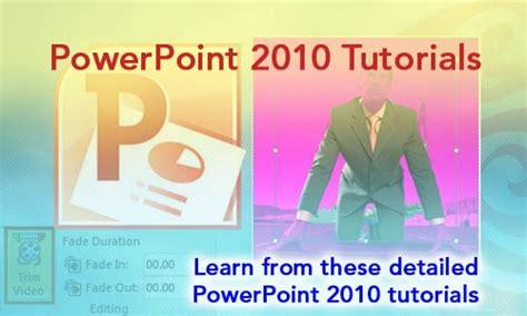 tutorial to learn powerpoint powerpoint 2010 tutorials