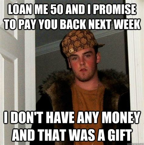 Pay Me My Money Meme - pay me my money meme 28 images loan me 50 and i