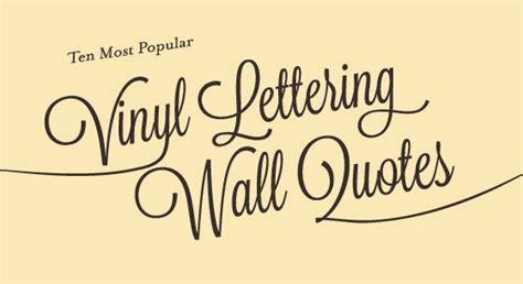 Bathroom Floor Ideas Vinyl by Ten Most Popular Vinyl Lettering Wall Quotes Signs Com Blog