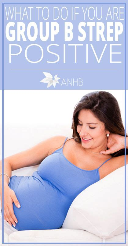 strep b positive c section what to do if you are group b strep positive all natural