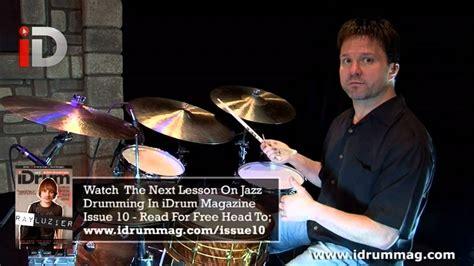 tutorial drum jazz beginners jazz drum lessons lesson 1 with matt murphy