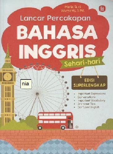 Percakapan Bahasa Inggris Sehari Hari bukukita lancar percakapan bahasa inggris sehari