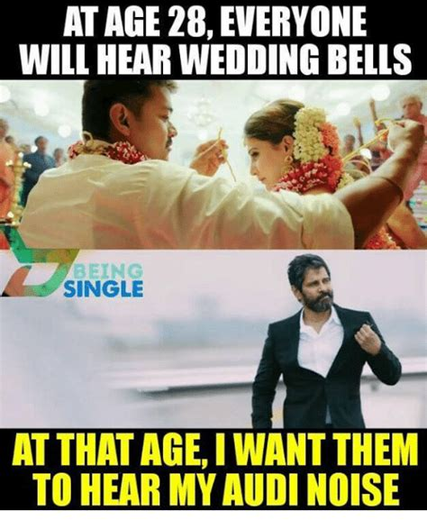 Wedding Bell Meme by At Age 28 Everyone Will Hear Wedding Bells Being Single At