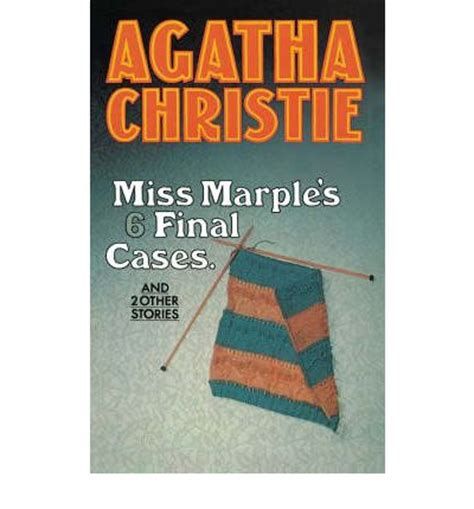 libro miss marples final cases miss marple s final cases agatha christie 9780007208616