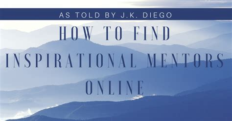 How To Find Like Minded How To Find Inspirational Mentors And Like Minded Jkdgo