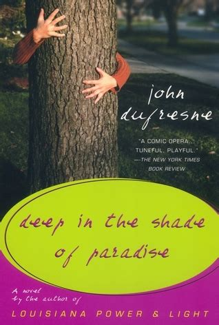 in the shade books in the shade of paradise by dufresne
