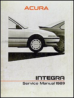 vehicle repair manual 1988 acura integra free book repair manuals 1988 acura integra repair shop manual original