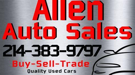 allen auto sales allen auto sales dallas tx read consumer reviews
