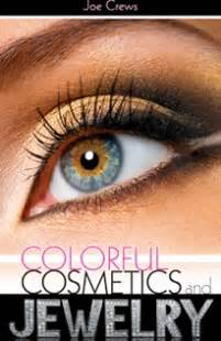 Colorful cosmetics and jewelry by joe crews copyright 169 2009