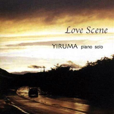 download mp3 album yiruma love scene yiruma piano solo yiruma last fm