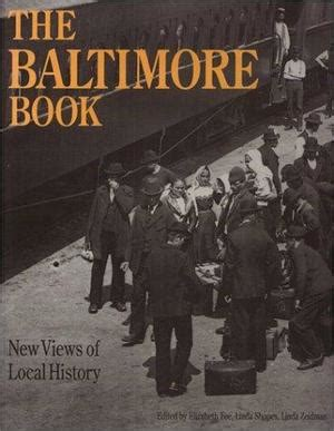 perspective baltimore books s the baltimore book new views of local history