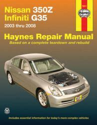 free online auto service manuals 2003 infiniti g electronic toll collection 2003 2008 nissan 350z and infiniti g35 haynes repair manual